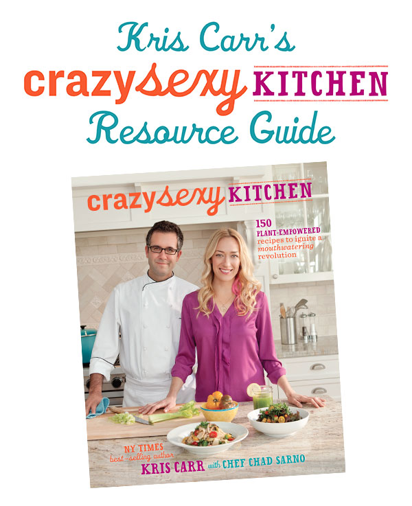Freebie: Crazy Sexy Kitchen Resource Guide
