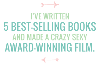 I've Written 5 Best-Selling Books and Made a Crazy Sexy Award-Winning Film