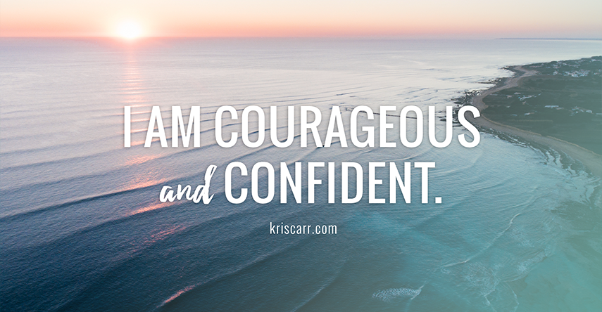 courage confidence affirmation