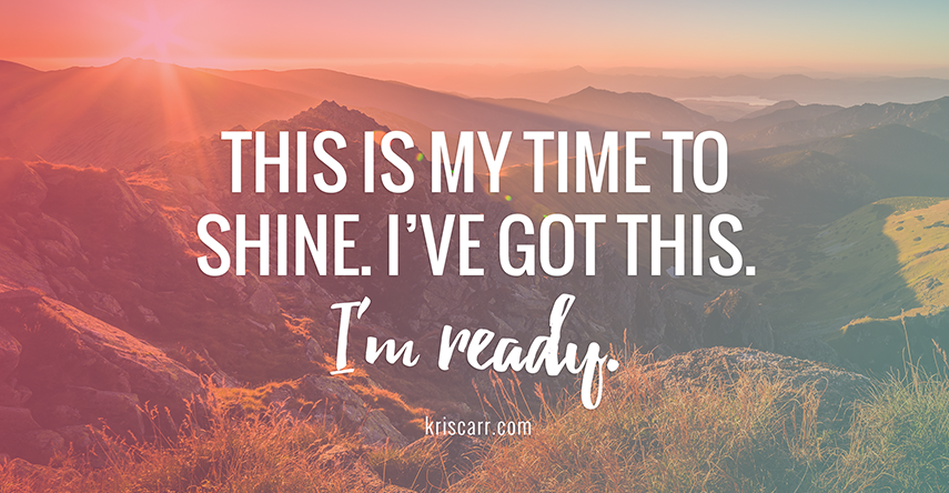 time to shine affirmation