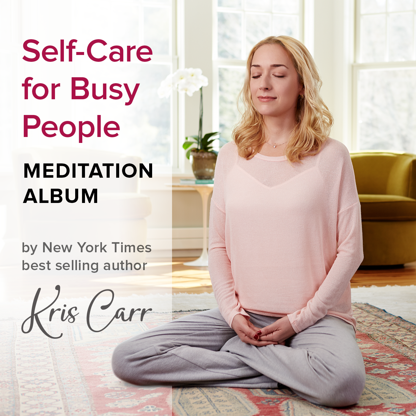 Self-Care for Busy People Meditation Album
