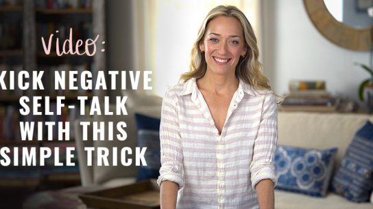 Kick Negative Self-Talk with this Simple Trick (video)