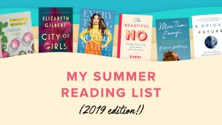 14 Sensational Books for Your Summer Reading List (2019 Edition!)