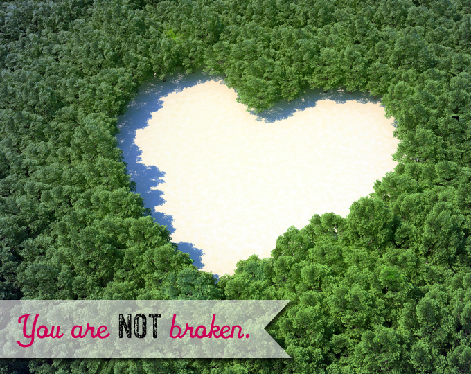 The First Step to Self-Acceptance: You Are Not Broken
